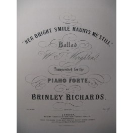 RICHARDS Brinley Her Bright Smile Haunts Me Still Piano XIXe