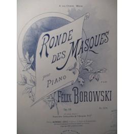 BOROWSKI Félix Ronde des Masques Piano 1895
