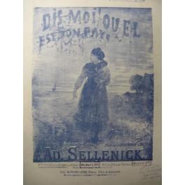 SELLENICK Ad. Dis moi ! Quel est ton Pays Chant Piano 1882