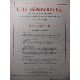 FÉVRIER Henry L'Ile désenchantée n° 3 Chant Piano 1926
