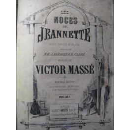 MASSÉ Victor Les Noces de Jeannette Opéra XIXe