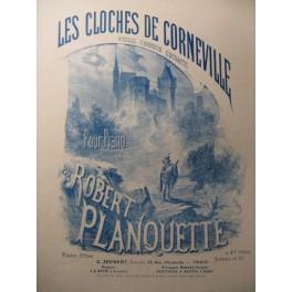 PLANQUETTE Robert Les Cloches de Corneville Piano