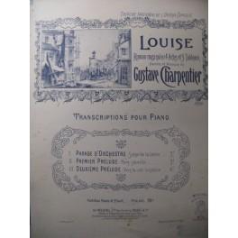 CHARPENTIER Gustave Louise 2e Prélude Piano 1900