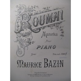 BAZIN Maurice Rouma ! Piano