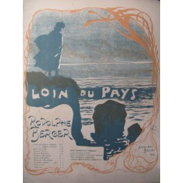 BERGER Rodolphe Loin du Pays Piano 1899