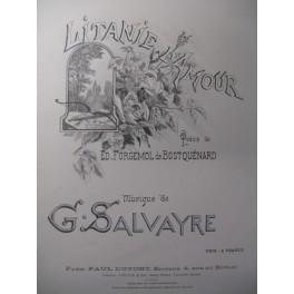 SALVAYRE G. Litanie d'Amour Chant Piano