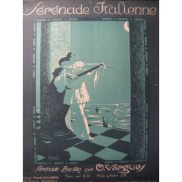 VARGUES O. Sérénade Italienne Piano Violon 1921