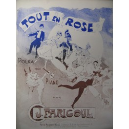 FARIGOUL J. Tout en Rose Burret Piano 1896