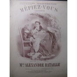 BATAILLE Alexandre Méfiez-vous Chant Piano