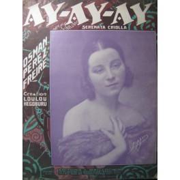 PEREZ FREIRE Osman Ay Ay Ay Chant Piano 1920