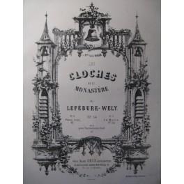 LEFÉBURE-WÉLY Les Cloches du Monastère op. 54 Piano XIXe
