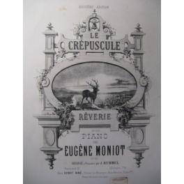 MONIOT Eugène Le Crépuscule Piano XIXe