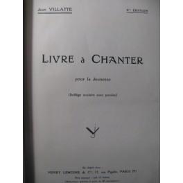 VILLATTE Jean Livre à Chanter Chant