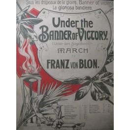 VON BLON Franz Under the Banner of Victory Piano Guitare Violon