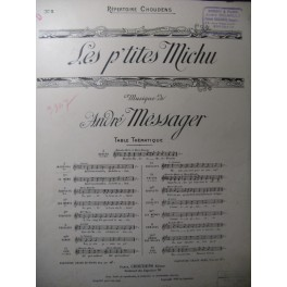 MESSAGER André Les P'tits Michu Chant Piano 1897