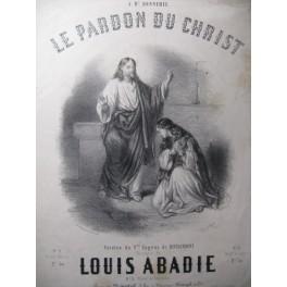 ABADIE Louis Le Pardon du Christ Chant Piano ca1850