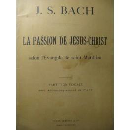 BACH J. S. La Passion de Jésus-Christ Chant Piano