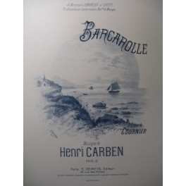 CARBEN Henri Barcarolle Chant Piano 1900