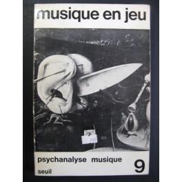 Musique en jeu n° 9 Psychanalyse Musique 1972