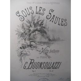 BUONSOLLAZZI G. Sous les Saules Piano ca1870
