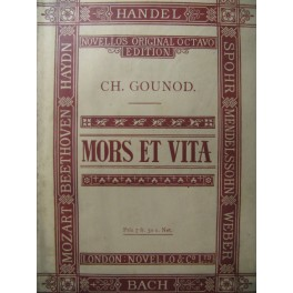 GOUNOD Charles Mors et Vita Piano Chant