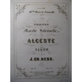 HESS J. Ch. Grande Marche Solennelle Piano XIXe