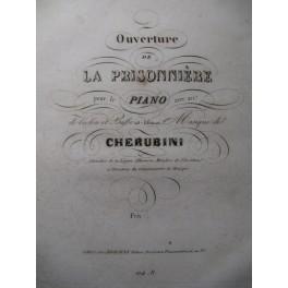 CHERUBINI Luigi La Prisonnière Ouverture Piano Violon Violoncelle ca1830