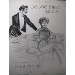 AUBERT Gaston Jeune Fille Sage Pousthomis Chant Piano 1910
