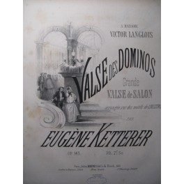 KETTERER Eugène Valse des Dominos Piano XIXe