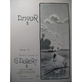 AUBERT Gaston Amour Pousthomis Chant Piano 1909