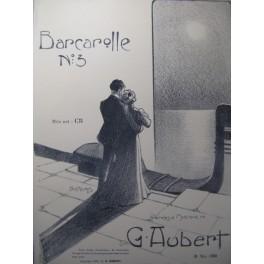 AUBERT Gaston Barcarolle n° 3 Pousthomis Chant Piano 1909
