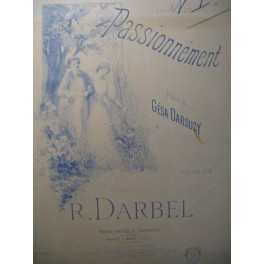 DARBEL R. Passionnément Chant Piano XIXe