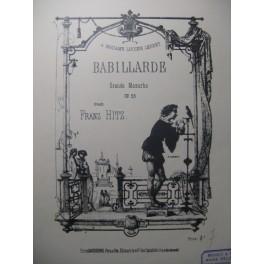 HITZ Franz Babillarde op. 35 Piano ca1880