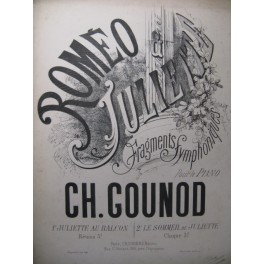 GOUNOD Charles Roméo et Juliette Piano ca1868