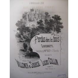COLLIN Lucien Perdus dans les Bois Chant Piano XIXe
