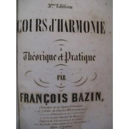 BAZIN François Cours d'Harmonie Théorique et Pratique XIXe