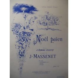 MASSENET Jules Noël Païen Chant Piano ca1890