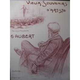 AUBERT Gaston Vieux Souvenirs d'Artiste Pousthomis Chant Piano 1910