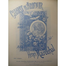 MARECHAL Henri Chant d'amour Chant Piano XIXe
