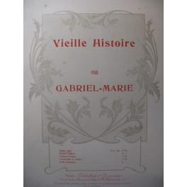 GABRIEL MARIE Vieille Histoire Piano