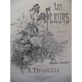 TROJELLI A. Les Fleurs Chant Piano XIXe