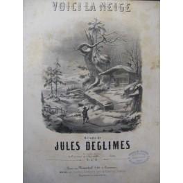 DEGLIMES Jules Voici la Neige Chant Piano ca1850