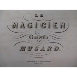 MUSARD Le Magicien Quadrille Piano XIXe
