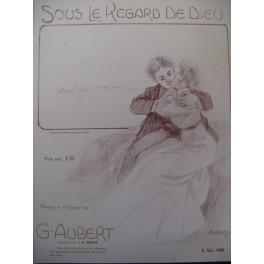 AUBERT Gaston Sous le regard de Dieu Pousthomis Chant Piano 1909