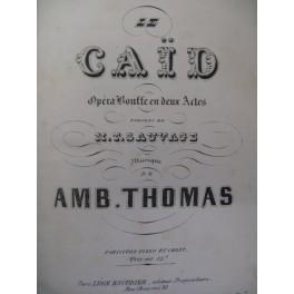 THOMAS Ambroise Le Caïd Opera ca1870