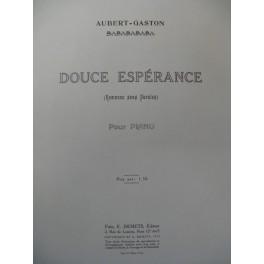 AUBERT Gaston Douce Espérance Pousthomis Piano 1914