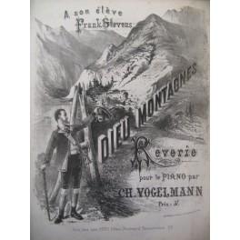 VOGELMANN Ch. Dieu Montagne Piano XIXe