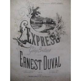 DUVAL Ernest L'Express Piano XIXe