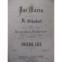SCHUBERT Franz Ave Maria Orchestre 1869