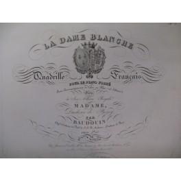 BAUDOUIN La Dame Blanche Quadrille Piano Flute ou Violon ca1830